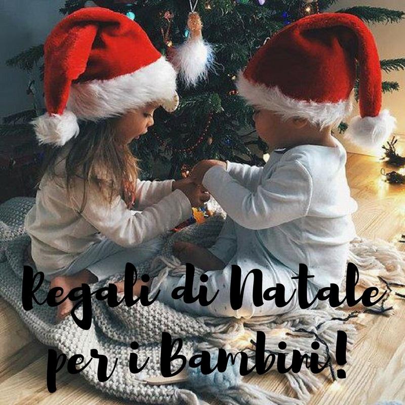 Regali Di Natale Per.Regali Di Natale Per I Bambini Dai Low Cost Ai Piccoli Lussi