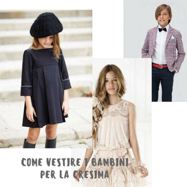 come vestire i bambini per la Cresima 2